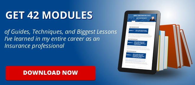 GET 42 MODULES of Guides, Techniques, and Biggest Lessons I've learned in my entire career as an Insurance professional