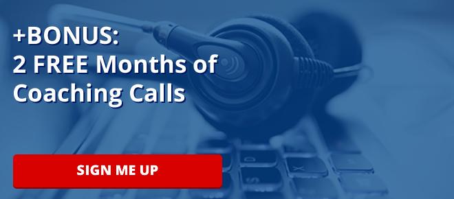 +BONUS: 2 FREE Months of Coaching Calls